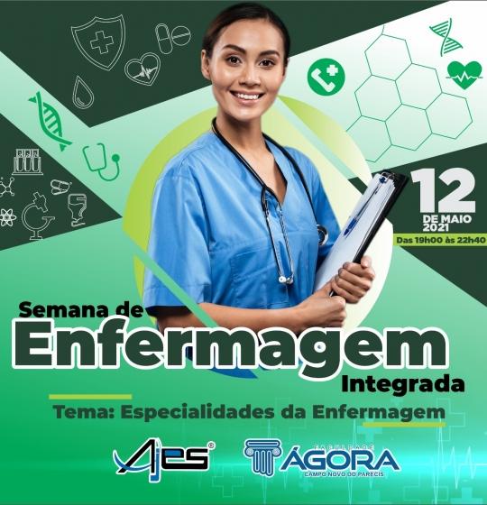 SEMANA DE ENFERMAGEM INTEGRADA  AJES- ÁGORA  12-05-2021    Link da videochamada: https://meet.google.com/bxk-zjqv-xok